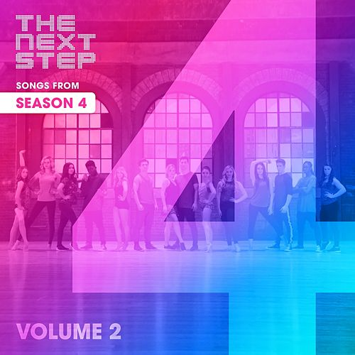 Songs from The Next Step: Season 4 Volume 2 di The Next Step