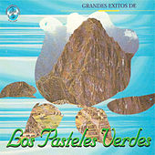 Play & Download Grandes Exitos de los Pasteles Verdes by Los Pasteles Verdes | Napster