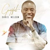 Play & Download Grateful by Chris Nelson | Napster