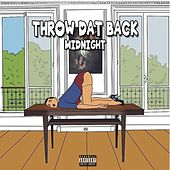 Play & Download Throw Dat Back by Midnight | Napster