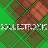 Play & Download Soulectronic by Various Artists | Napster