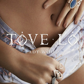 Play & Download Lady Wood by Tove Lo | Napster