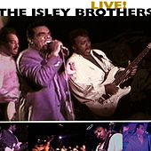 Play & Download Live! by The Isley Brothers | Napster