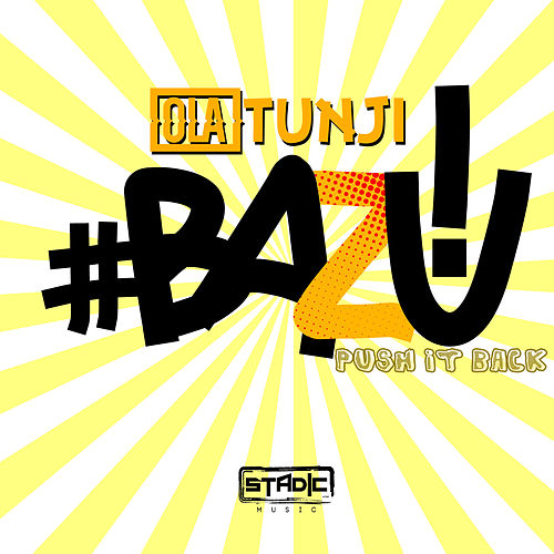 Bazu! (Push It Back) by Babatunde Olatunji