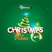 Optimus Christmas Vibes, Vol. 2 by Various Artists