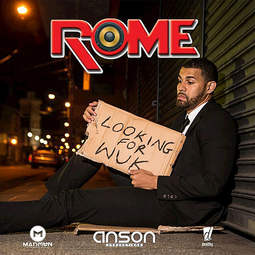 Play & Download Looking for Wuk by Rome | Napster