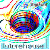 Play & Download Future House 2 by Various Artists | Napster