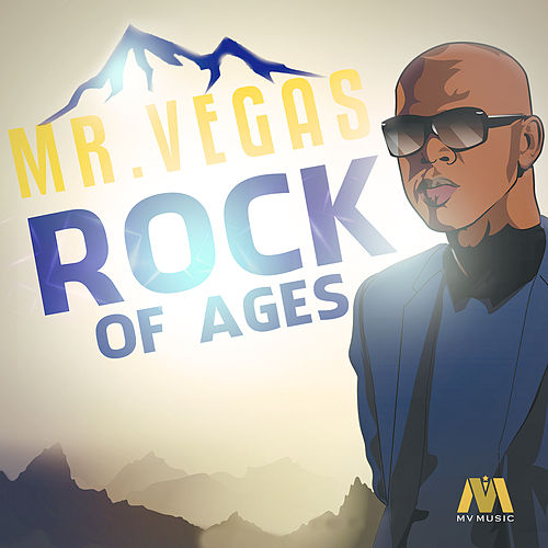 Play & Download Rock Of Ages-Single by Mr. Vegas | Napster