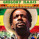 Play & Download African Struggle by Gregory Isaacs | Napster