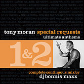 Special Requests / Ultimate Anthems (Continuous Mix) by Tony Moran