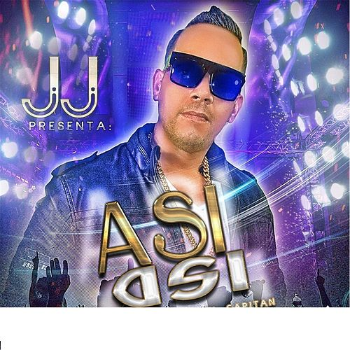 Play & Download Asi Asi by JJ | Napster