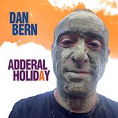 Play & Download Adderal Holiday by Dan Bern | Napster