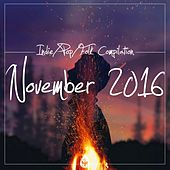 Play & Download Indie / Pop / Folk Compilation - November 2016 by Various Artists | Napster
