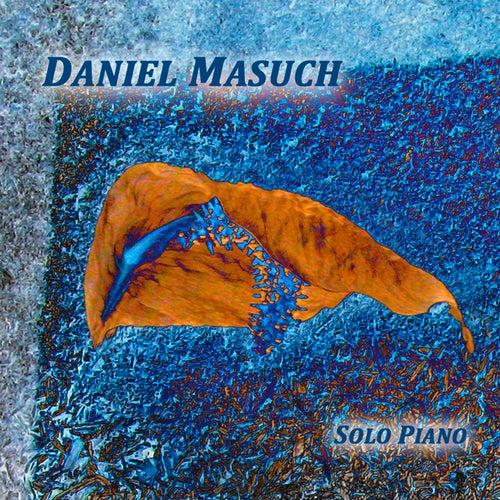Solo Piano by Daniel Masuch