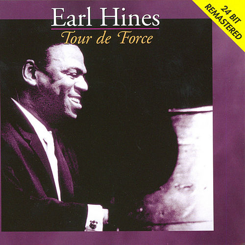 Play & Download Tour de Force by Earl Fatha Hines | Napster