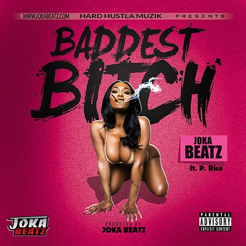 Play & Download Baddest Bitch by P.Rico | Napster