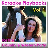 Karaoke Playbacks For The Country & Western Party Vol. 1 by Various Artists