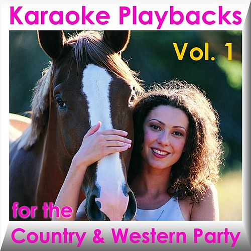 Play & Download Karaoke Playbacks For The Country & Western Party Vol. 1 by Various Artists | Napster