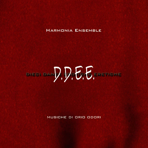 Play & Download D.D.E.E: by Harmonia Ensemble | Napster