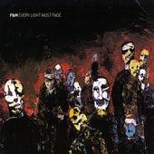 Every Light Must Fade de F&M