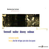 Play & Download Farewell Walter Dewey Redman by Mark Masters Ensemble | Napster