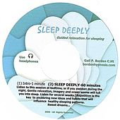 Play & Download Sleep Deeply by Gail P. Borden | Napster