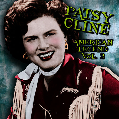 American Legend. VOL.2 by Patsy Cline