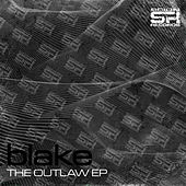 Play & Download The Outlaw EP by Blake | Napster