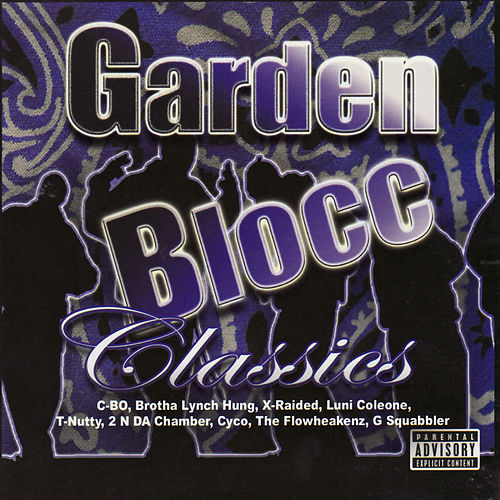 Play & Download Garden Blocc Classics by Various Artists | Napster
