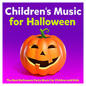 Play & Download Childrens Music for Halloween – The Best Halloween Party Music for Children and Kids by Various Artists | Napster