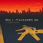 Play & Download He Started To Sing by Bill Champlin | Napster