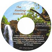 Play & Download The Healing Waterfall by Gail P. Borden | Napster