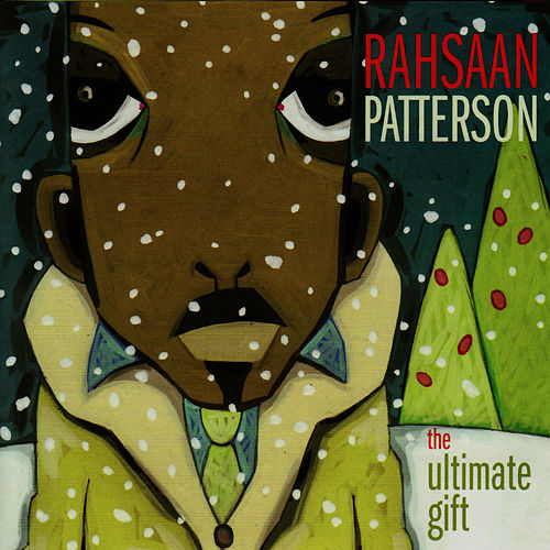 Play & Download The Ultimate Gift by Rahsaan Patterson | Napster