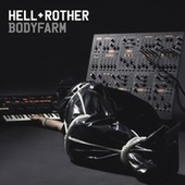 Play & Download Bodyfarm by Anthony Rother | Napster
