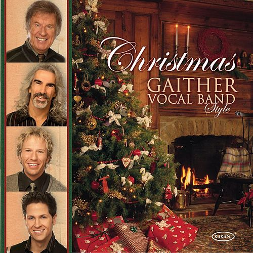 Play & Download Christmas Gaither Vocal Band Style by Gaither Vocal Band | Napster