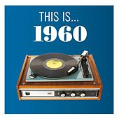 Play & Download This Is... 1960 by Various Artists | Napster