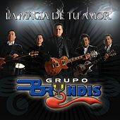 Play & Download La Magia De Tu Amor by Grupo Bryndis | Napster