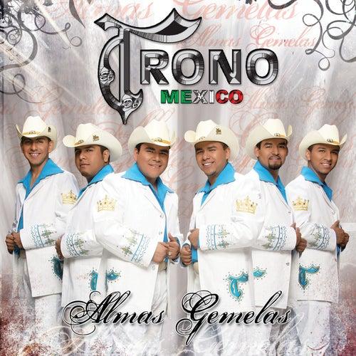 Almas Gemelas by El Trono de Mexico