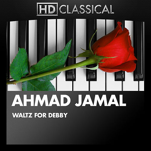 Waltz for Debby by Ahmad Jamal