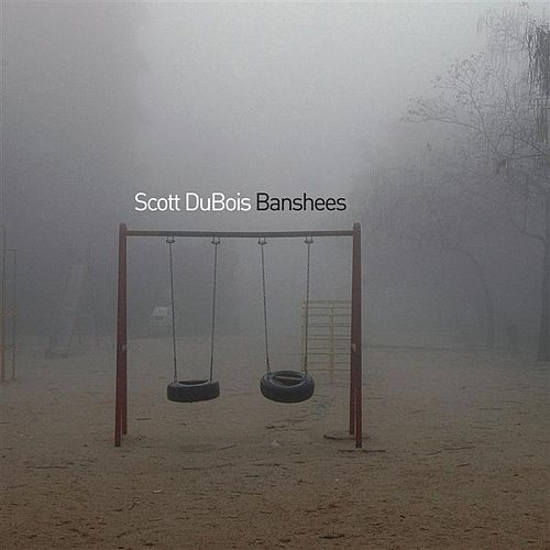Play & Download Banshees by Scott DuBois | Napster