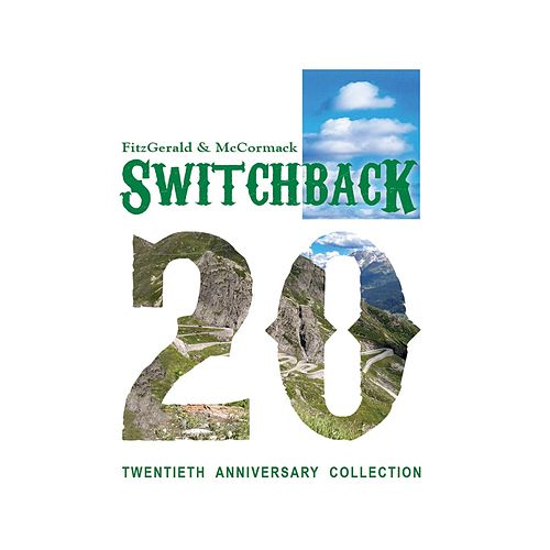 Play & Download Twentieth Anniversary Collection by Switchback | Napster