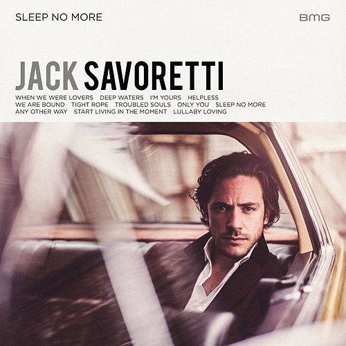 Play & Download Sleep No More by Jack Savoretti | Napster