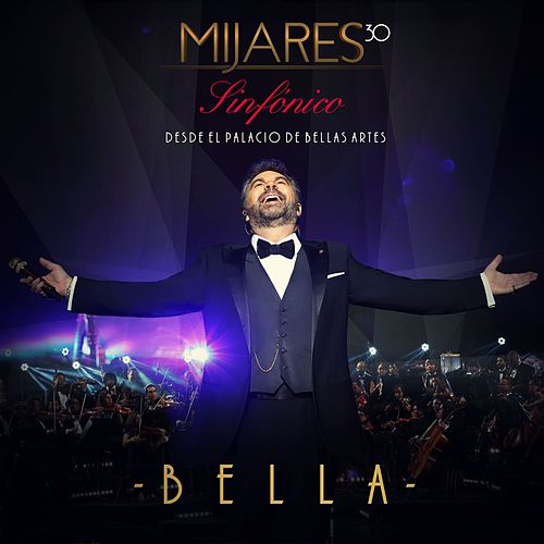 Play & Download Bella by Mijares | Napster