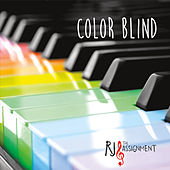 Colorblind by RJ and the Assignment