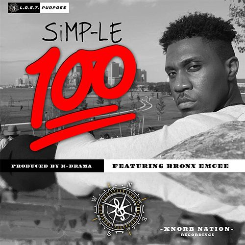 100 (feat. Bronx Emcee) by Simple