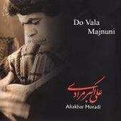 Play & Download Do Vala Majnuni by Ali Akbar Moradi | Napster