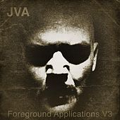 Play & Download Foreground Applications V3 by JVA | Napster