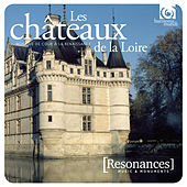 Châteaux de la Loire: French Renaissance Court music by Various Artists