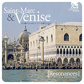 St Mark's & Venice: Sacred Music at the Heart of the Baroque Revolution von Various Artists