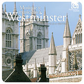 Music and Musicians at Westminster Abbey: From Tallis to Britten von Various Artists